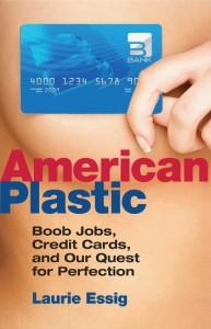 American Plastic Laurie Essig