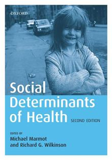 Social determinants of health. Marmot, Wilkinson